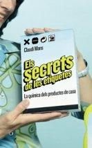 9788496499492: Els secrets de les etiquetes.: La química dels productes de casa (Focus)