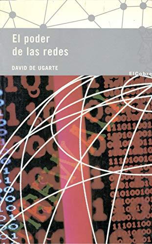 9788496501324: El Poder De Las Redes: Manual Ilustrado Para Personas, Colectivos Y Empresas Abocados Al Ciberactivismo