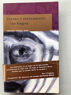 Teatro y pensamiento (9788496501447) by Gao Xingjian