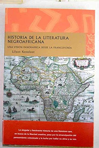 Historia de la literatura negroafricana : (8496501752) by Lilyan Kesteloot