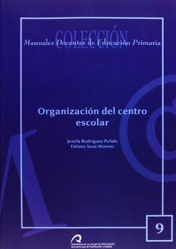9788496502543: Organización del centro escolar (Manual docente de teleformación de Educación Primaria)