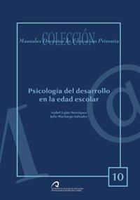 9788496502611: Psicología del desarrollo en edad escolar (Manual docente de teleformación de Educación Primaria)
