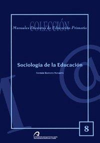 9788496502635: Sociología de la educación (Manual docente de teleformación de Educación Primaria) - 9788496502635