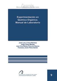 9788496502765: Experimentación en química orgánica. Manual de laboratorio (Manual docente universitario. Área de Ciencias Experimentales y de la Salud)