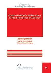 9788496502833: Ensayo de historia del derecho y de las instituciones en Canarias (Manual docente universitario. Área de Ciencias Sociales y Jurídicas)