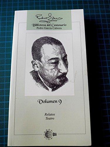 9788496505100: Biblioteca centenario Pedro García Cabrera VOL.9