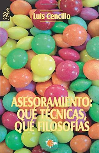 9788496505155: Asesoramiento: Qué Técnicas, Qué Filosofías (Spanish Edition)