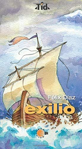 Exilio (Spanish Edition): Unknown