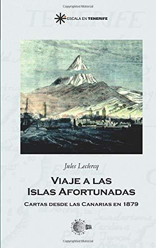 Viaje a las Islas Afortunadas (Spanish Edition): Leclercq, Jules