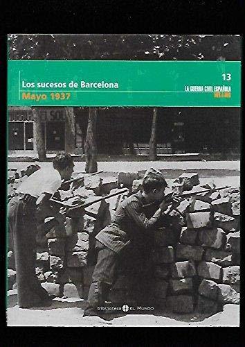 9788496507722: Los Sucesos De Barcelona
