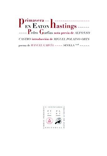 Primavera en Eaton Hastings: Garfias, Pedro