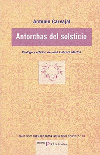 9788496508989: Antorchas del solsticio