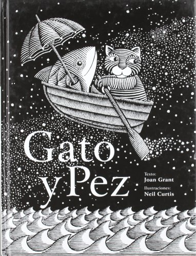 Gato y Pez / Cat and Fish: Joan Grant, Neil