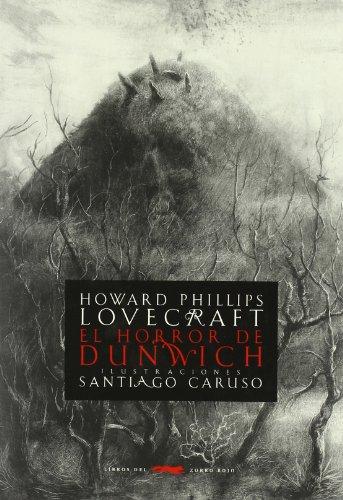 9788496509924: El horror de Dunwich (SERIE ILLUSTRATA)