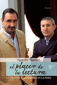 9788496511422: El placer de la lectura: La biblioteca de Herrera en la Onda (Actualidad)