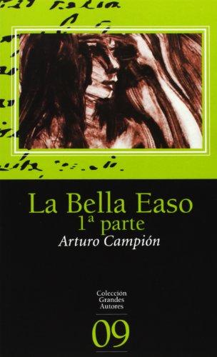 9788496513082: Bella easo, la (1ª parte) (Grandes Autores)
