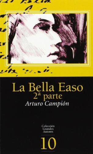 9788496513099: Bella easo, la (2ª parte) (Grandes Autores)