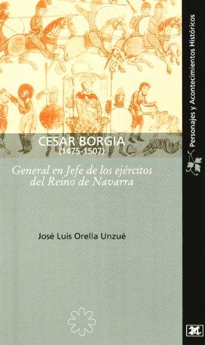9788496513129: César borgia 1475-1507