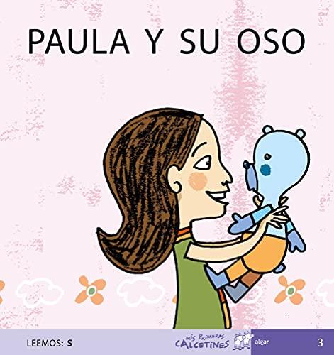 9788496514096: Paula y Su Oso (MIS PRIMEROS CALCETINES) - 9788496514096
