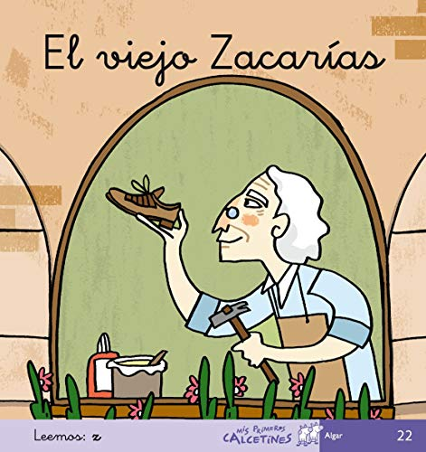 9788496514522: El Viejo Zacarías - Manuscrita (MIS PRIMEROS CALCETINES) - 9788496514522
