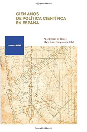 Cien años de política científica en España: Ana Romero de