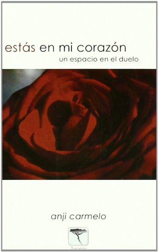 Est?s en mi coraz?n (Spanish Edition): Carmelo, Anji