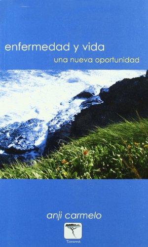Enfermedad y vida (Roure) (Spanish Edition): Carmelo, Anji