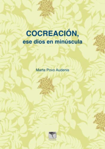 9788496516809: Cocreación, ese dios en minúscula (Spanish Edition)
