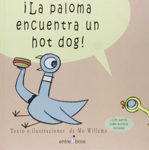 9788496517059: La Paloma Encuentra un Hot Dog! (Spanish Edition)