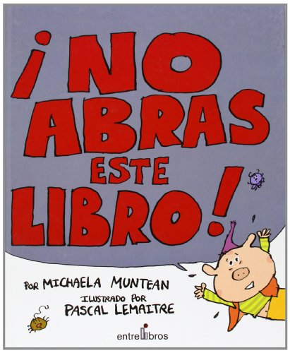 9788496517158: No Abras Este Libro! (Spanish Edition)
