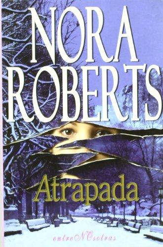 9788496517271: Atrapada (Entre Nosotras)
