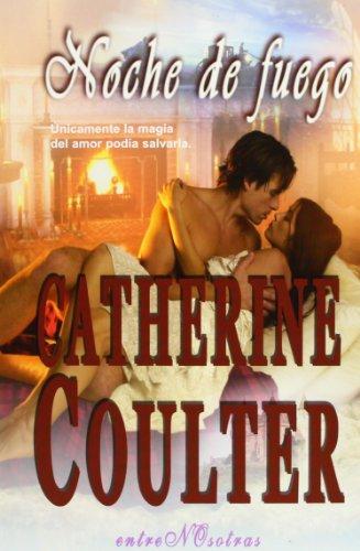 Noche De Fuego (Night Trilogy): Coulter, Catherine