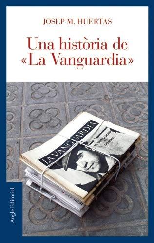 9788496521179: Una història de 'La Vanguardia' (El fil d'Ariadna)