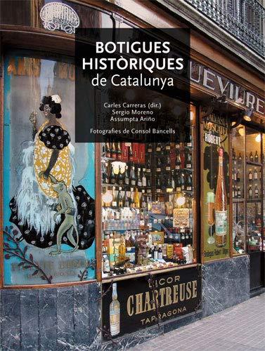 9788496521360: Botigues historiques de Catalunya