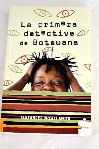 9788496525191: Primera detective de botsuana, la (Puzzle (bolsillo))