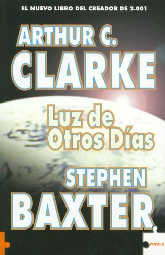9788496525764: Luz De Otros Dias/ The Light of Other Days (Spanish Edition)