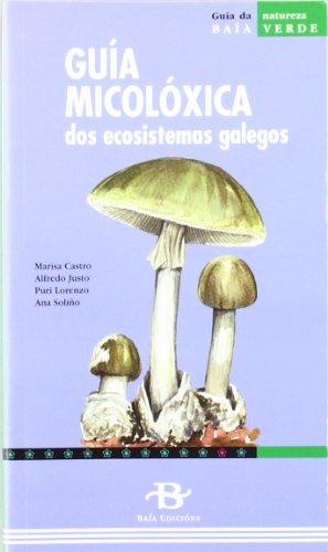9788496526235: Guia micoloxica dos ecosistemas galegos (Baia Verde)