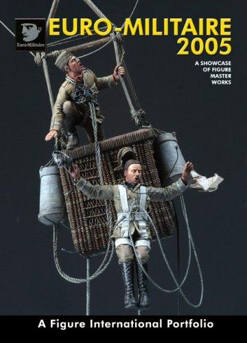 9788496527607: Euro-Militaire 2005: A Figure International Portfolio (English and Spanish Edition)