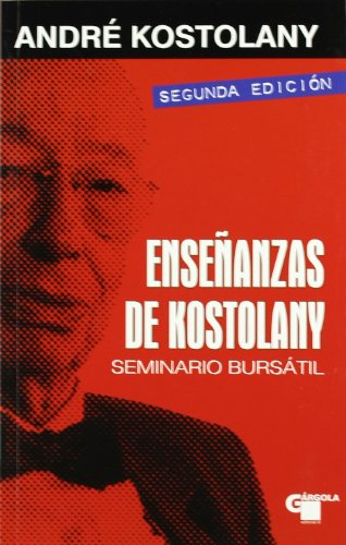 9788496529298: Enseñanzas de kostolany - seminario bursatil