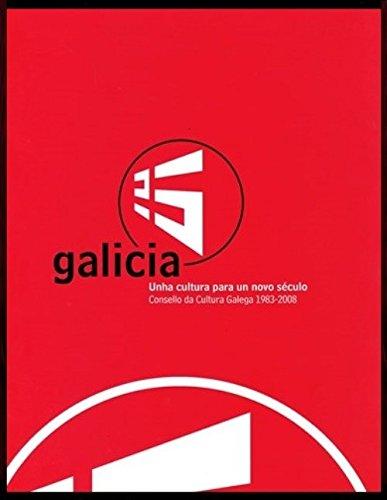 9788496530737: Galicia 25, unha cultura para un novo século: Consello da Cultura Galega 1983-2008: catálogo da exposición