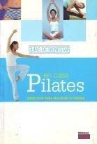 9788496532038: Pilates En Casa. Ejercicios Para Moldear Tu Figura