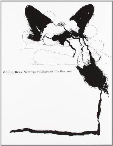 9788496540194: Gunter Brus: Nervous Stillness on the Horizon
