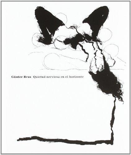 9788496540200: Gunter Brus: Nervous Stillness on the Horizon