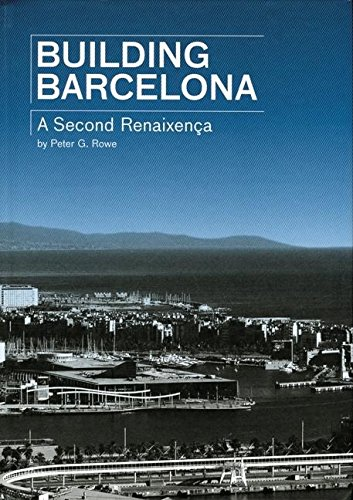9788496540286: Building Barcelona: A second Renaissance (ACTAR)