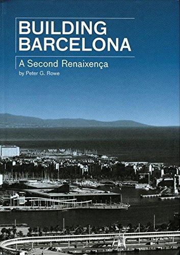 9788496540286: BUILDING BARCELONA-A SECOND RENAISSANCE