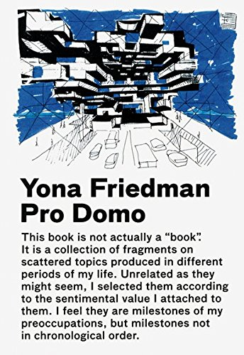 9788496540514: Yona Friedman / Pro Domo