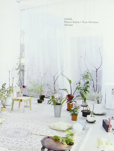 Casa SANAA: Kazuyo Sejima, Ryue Nishizawa (Spanish
