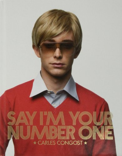 9788496540859: Say I'm Your Number One: Carles Congost (English and Spanish Edition)