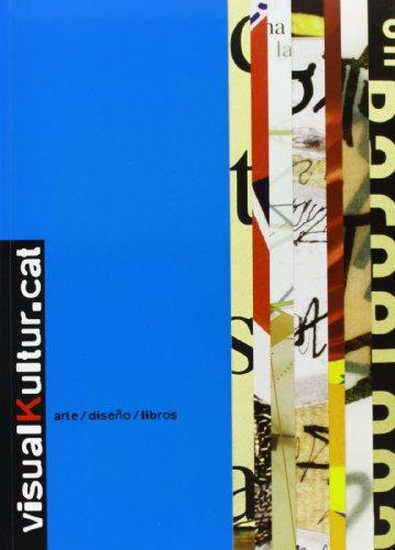 9788496540958: VisualKultur.Cat: Arte/Diseno/Libros (Spanish Edition)