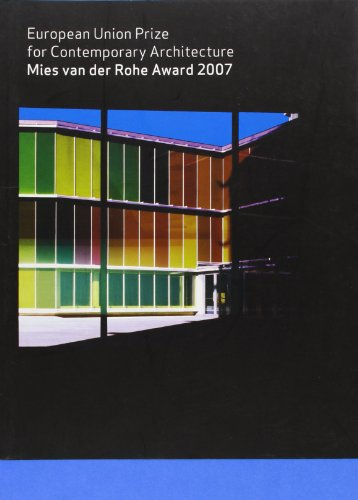 Mies Van Der Rohe Award 2007: European Union Prize for Contemporary Architecture: Diane Gray